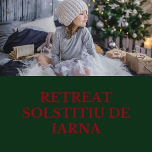 Retreat - Solstitiu de iarna